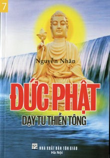 7. Buddha's teaching how to practice Zen Zong and the principles to liberation